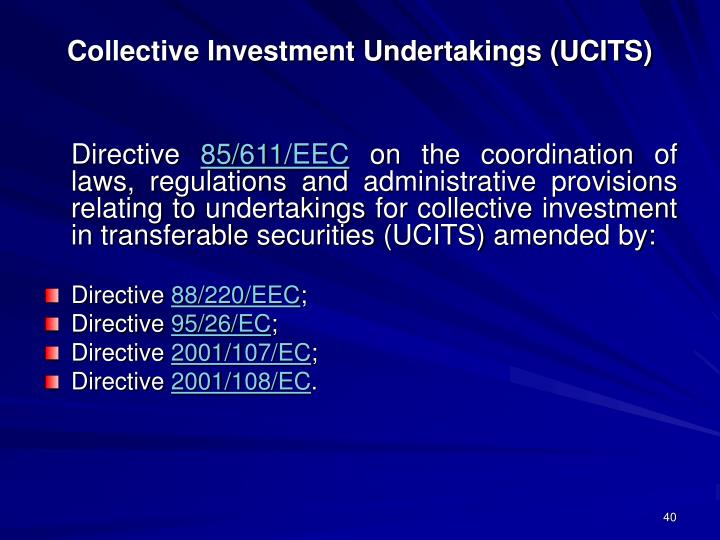 Collective Investment Undertakings (UCITS)