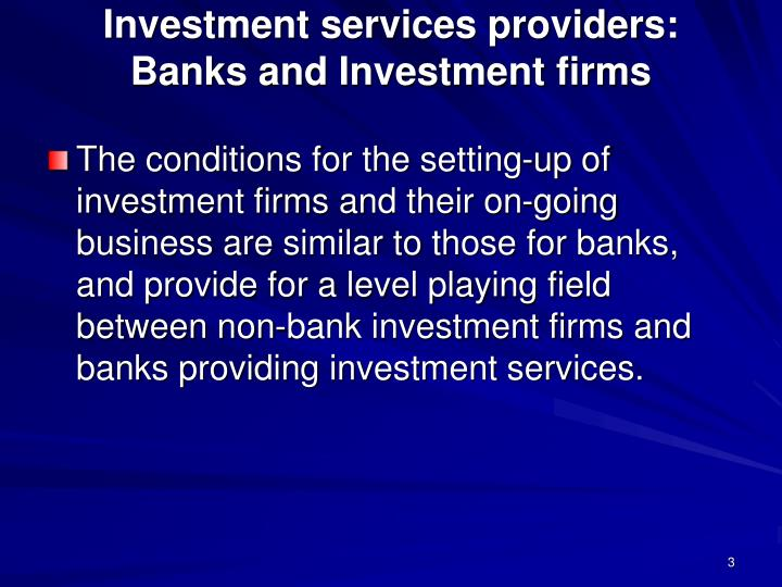 Investment services providers banks and investment firms