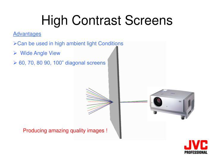 High Contrast Screens