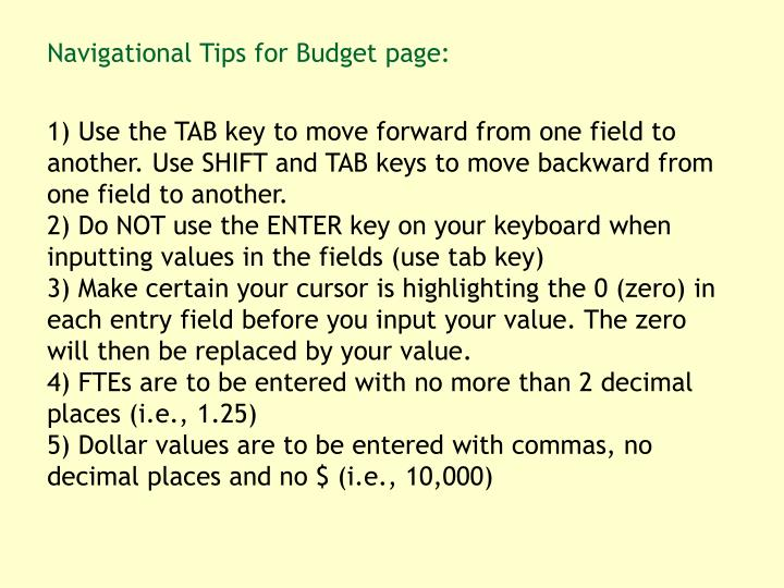 Navigational Tips for Budget page: