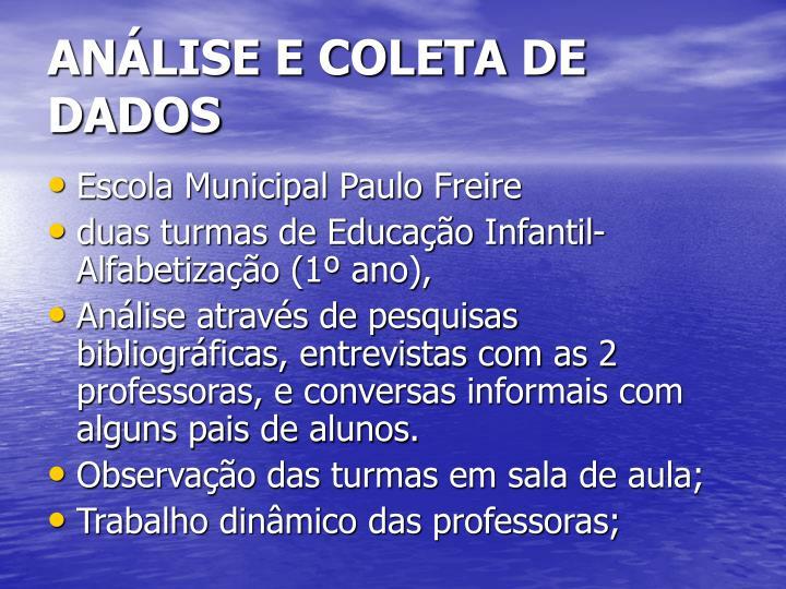ANÁLISE E COLETA DE DADOS
