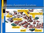 campus equipment locations
