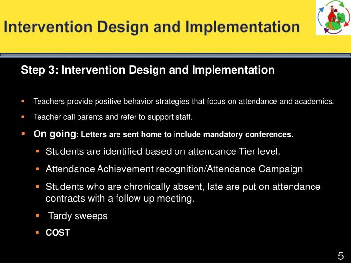 Intervention Design and Implementation