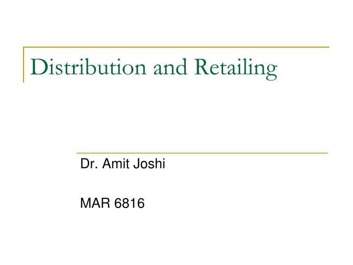 distribution and retailing n.