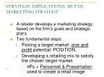 strategic implications retail marketing strategy
