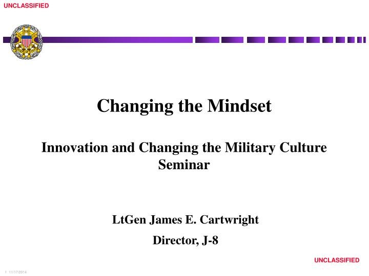 Changing the mindset innovation and changing the military culture seminar