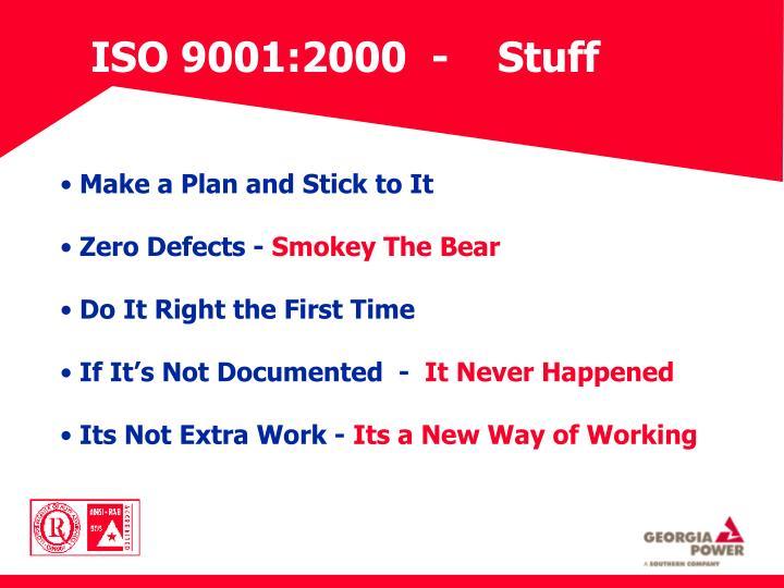 ISO 9001:2000  -    Stuff