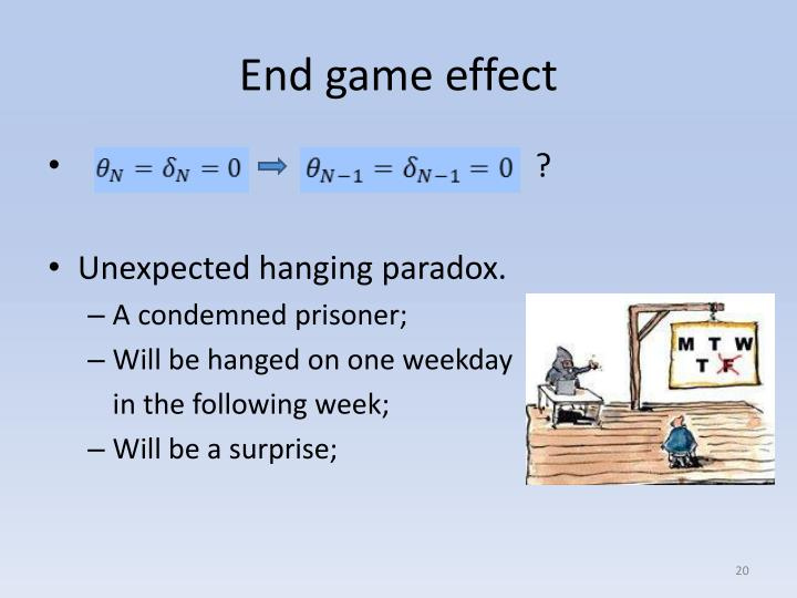 End game effect