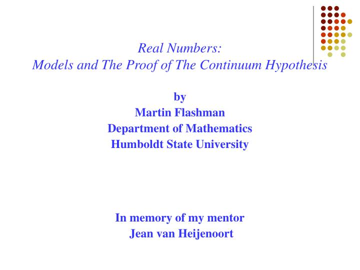 real numbers models and the proof of the continuum hypothesis n.