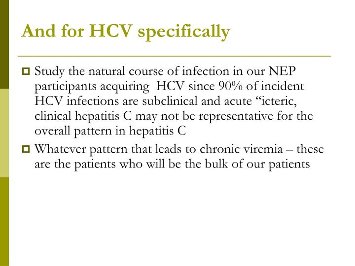 And for HCV specifically