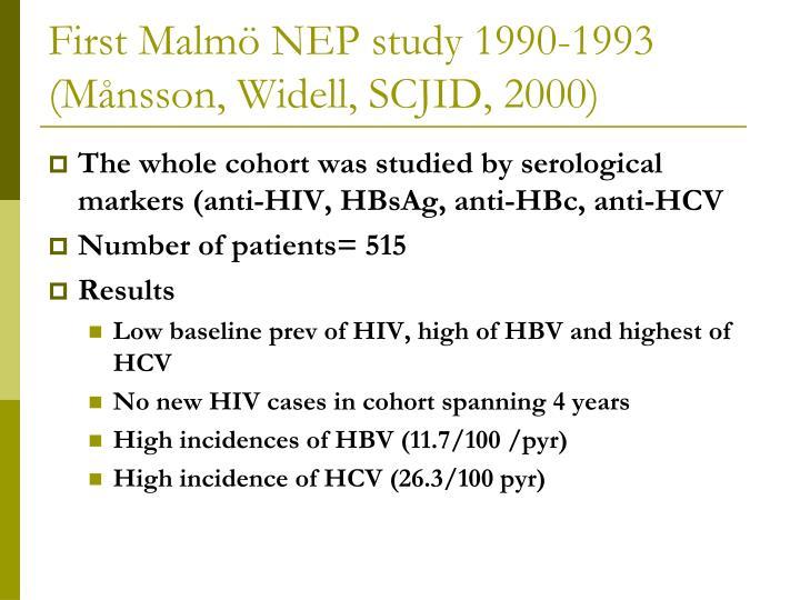 First Malmö NEP study 1990-1993 (Månsson, Widell, SCJID, 2000)