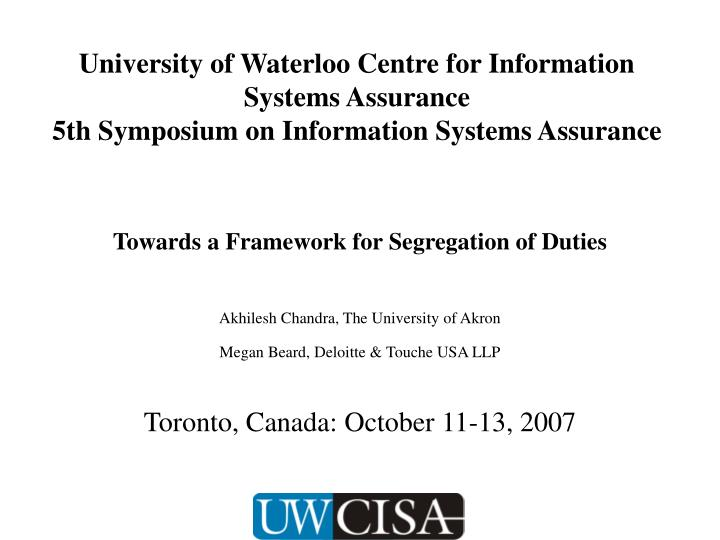 University of Waterloo Centre for Information Systems Assurance