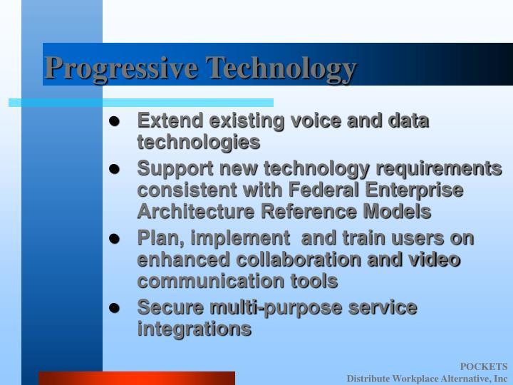 Progressive Technology