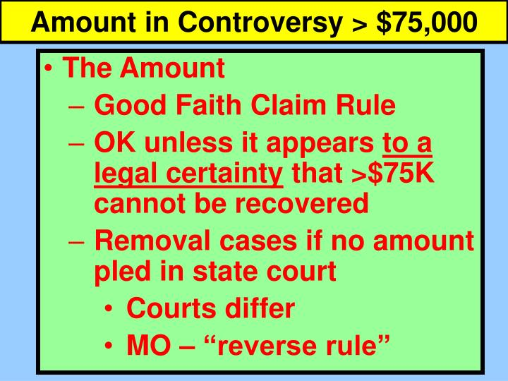 Amount in Controversy > $75,000
