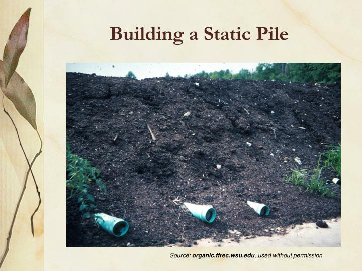 Building a Static Pile