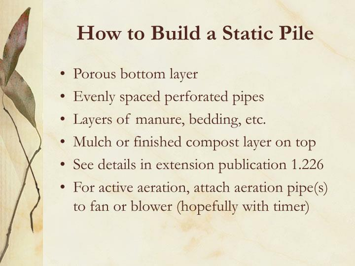 How to Build a Static Pile