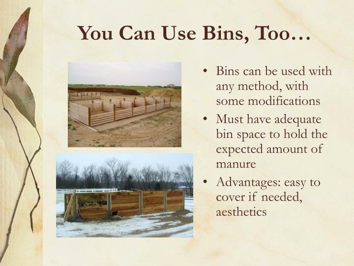 You Can Use Bins, Too…