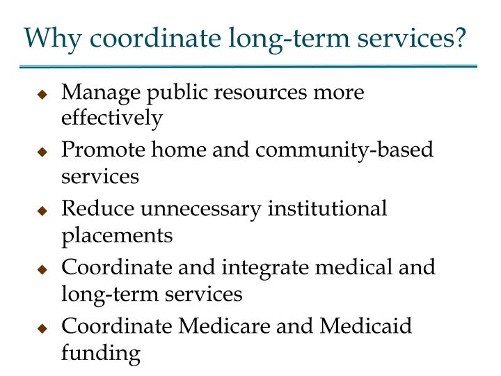 Why coordinate long term services