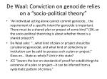 de waal conviction on genocide relies on a socio political theory1