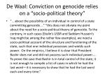 de waal conviction on genocide relies on a socio political theory2