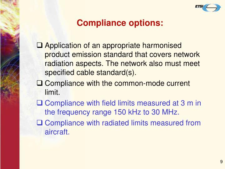Compliance options:
