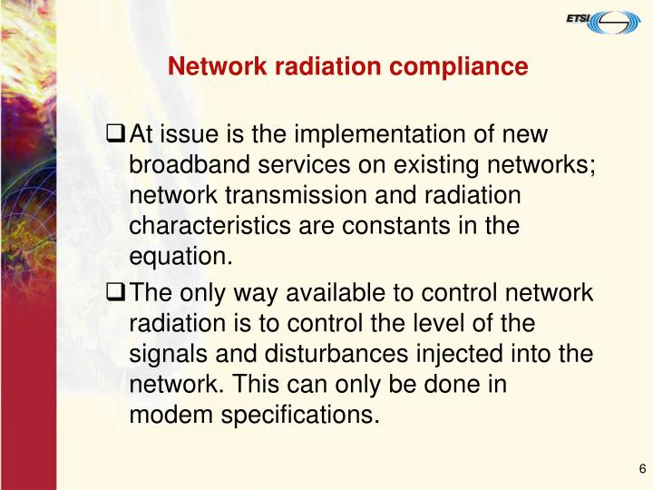 Network radiation compliance