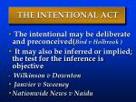 the intentional act