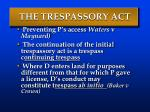 the trespassory act
