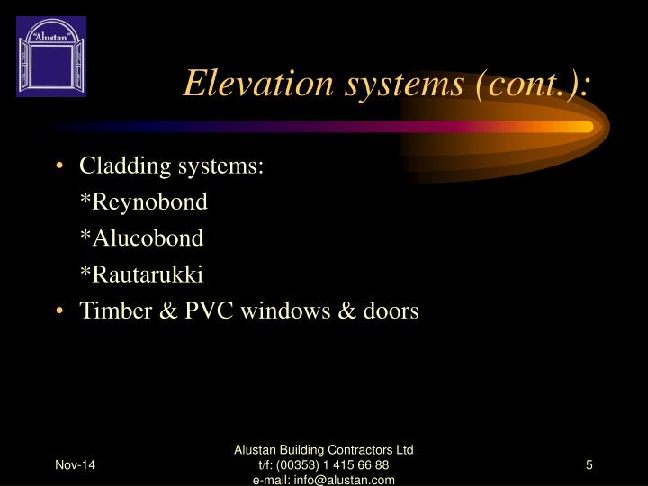 Elevation systems