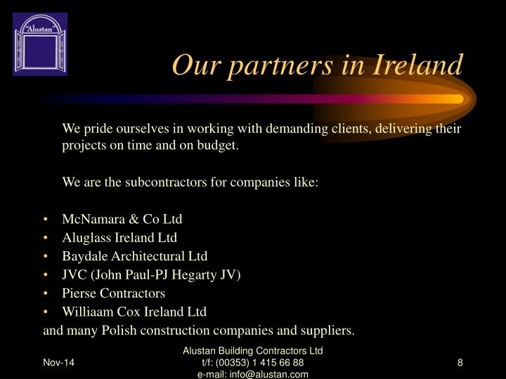 Our partners in Ireland