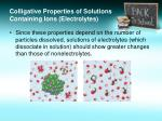 colligative properties of solutions containing ions electrolytes