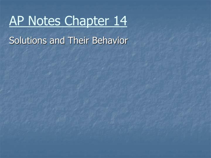 ap notes chapter 14