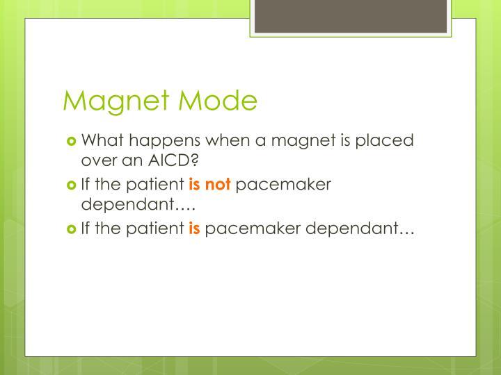 Magnet Mode