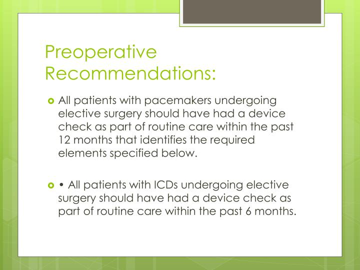 Preoperative Recommendations: