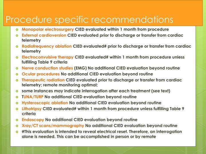 Procedure specific recommendations