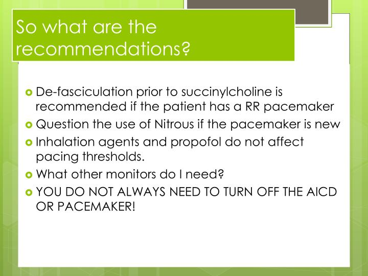 So what are the recommendations?