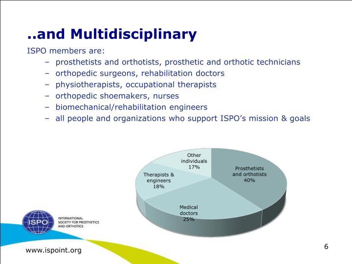 ..and Multidisciplinary