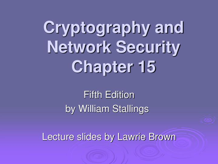 cryptography and network security chapter 15 n.