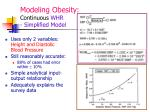 modeling obesity continuous whr simplified model