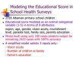 modeling the educational score in school health surveys