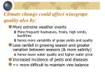 climate change could affect winegrape quality also by