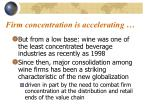 firm concentration is accelerating