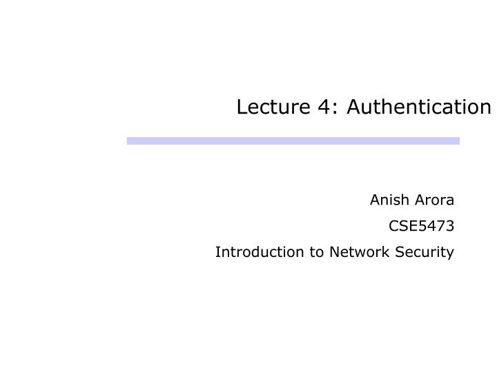 lecture 4 authentication