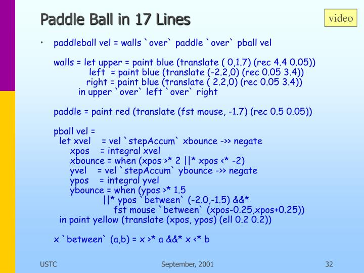 Paddle Ball in 17 Lines