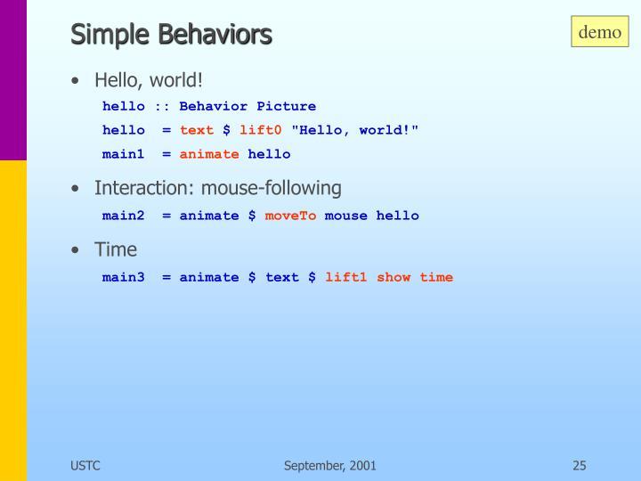 Simple Behaviors