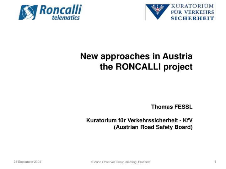 New approaches in Austria
