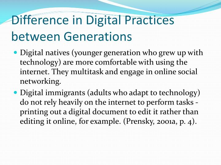 Difference in digital practices between generations