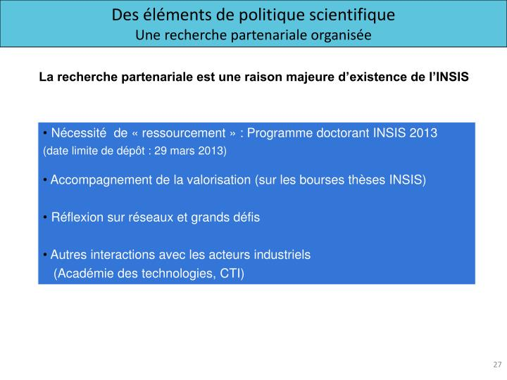 Des éléments de politique scientifique