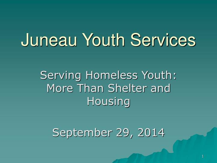 juneau youth services n.