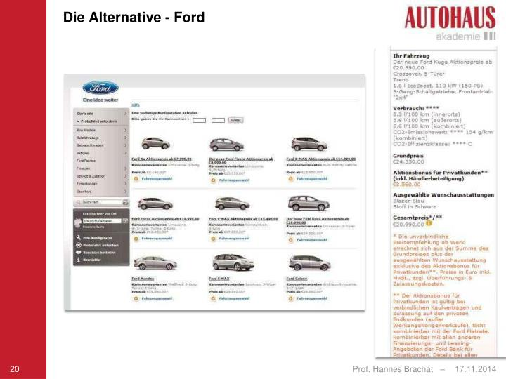 Die Alternative - Ford